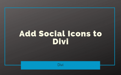 Add Social Icons to Divi